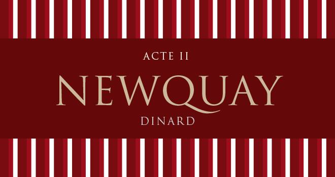 Newquay, acte II